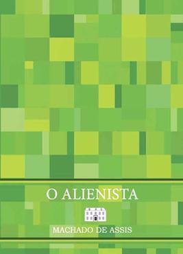 O Alienista, de 1882: um clássico reescrito, com apoio do Ministério da Cultura (Reprodução)