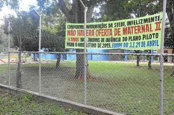 Faixa no Jardim de Infância 21 de Abril, na 708/908 da Asa Sul: direção da unidade diz que a recomendação partiu da Secretaria de Educação (Antonio Cunha/CB/D.A Press - 17/11/14)